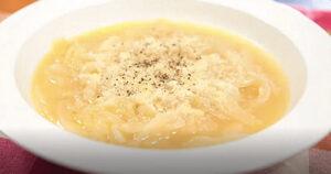 《ヒルナンデス》とろとろオニオンスープ(リュウジさんの春の食材レシピ)